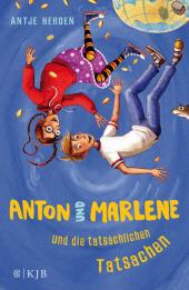 Anton und Marlene und die tatsächlichen Tatsachen Cover