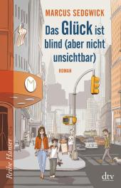 Das Glück ist blind, aber nicht unsichtbar Cover