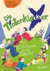 Die Tintenkleckser - Mit Schlafsack in die Schule Cover
