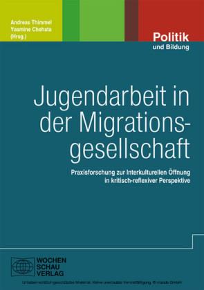 Jugendarbeit in der Migrationsgesellschaft