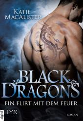 Black Dragons - Ein Flirt mit dem Feuer