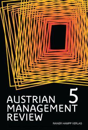 AUSTRIAN MANAGEMENT REVIEW, Volume 5