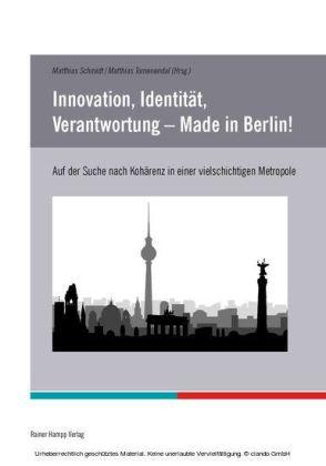 Innovation, Identität, Verantwortung - Made in Berlin!