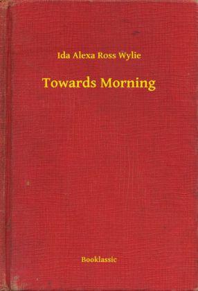 Towards Morning