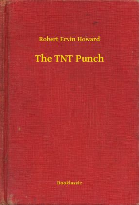 The TNT Punch