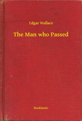 The Man who Passed