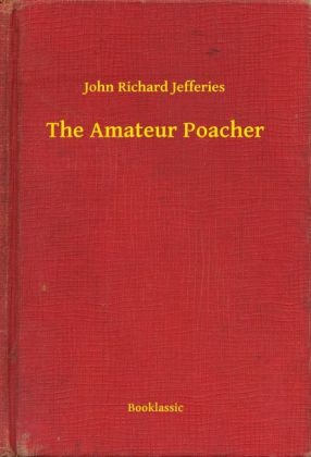 The Amateur Poacher