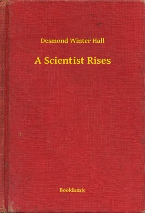 A Scientist Rises
