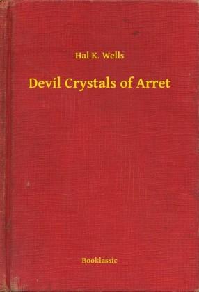 Devil Crystals of Arret