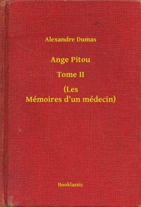 Ange Pitou - Tome II - (Les Mémoires d'un médecin)