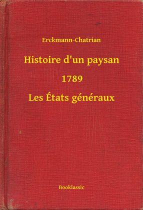 Histoire d'un paysan - 1789 - Les États généraux