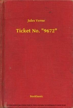 Ticket No. '9672'