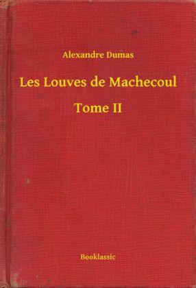 Les Louves de Machecoul - Tome II