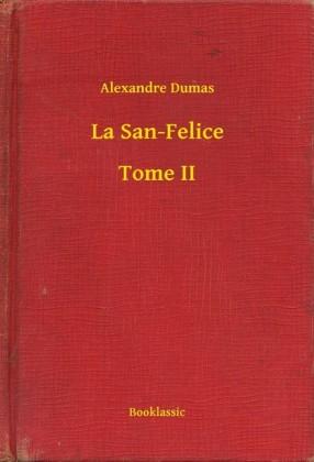 La San-Felice - Tome II