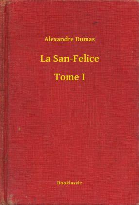 La San-Felice - Tome I