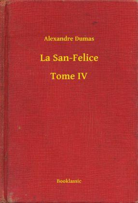 La San-Felice - Tome IV