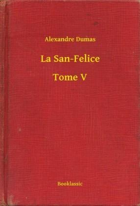 La San-Felice - Tome V
