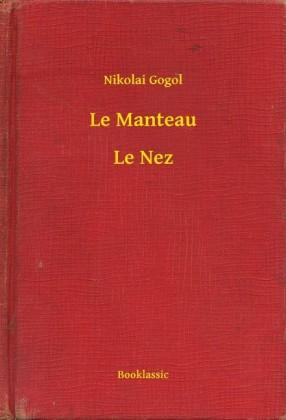 Le Manteau - Le Nez