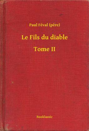 Le Fils du diable - Tome II