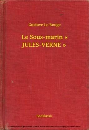 """Le Sous-marin """" JULES-VERNE """""""