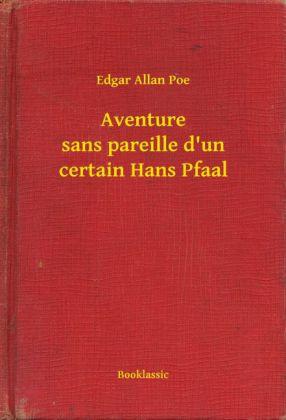 Aventure sans pareille d'un certain Hans Pfaal