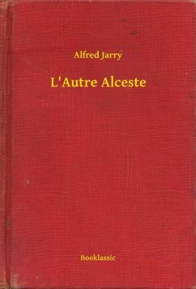 L'Autre Alceste