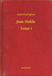 Jean Diable - Tome I