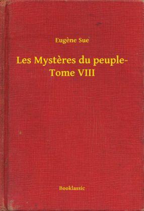 Les Mysteres du peuple- Tome VIII