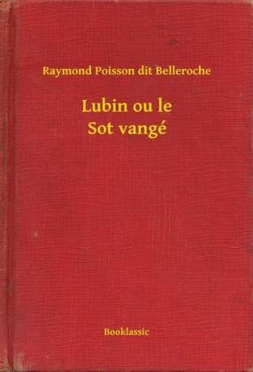 Lubin ou le Sot vangé