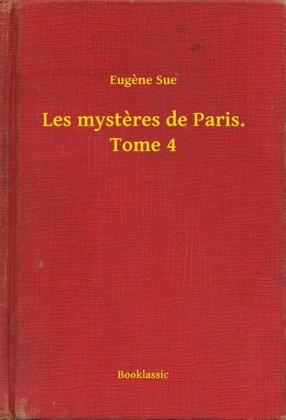 Les mysteres de Paris. Tome 4