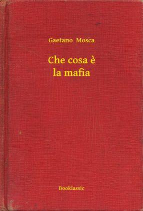 Che cosa e la mafia