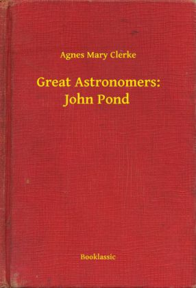 Great Astronomers: John Pond