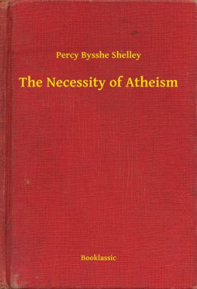 The Necessity of Atheism