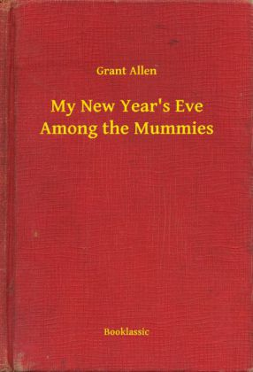My New Year's Eve Among the Mummies