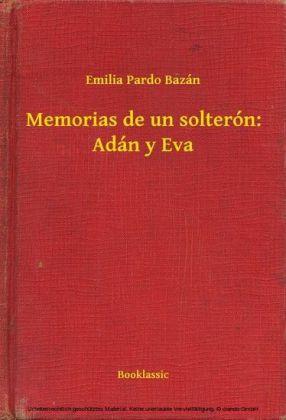 Memorias de un solterón: Adán y Eva