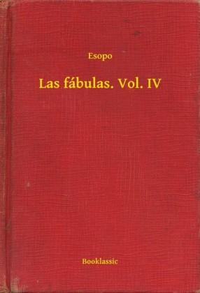 Las fábulas. Vol. IV