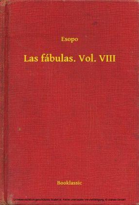 Las fábulas. Vol. VIII