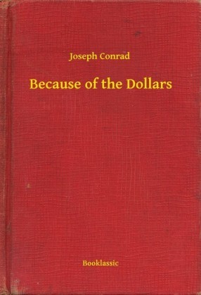 Because of the Dollars