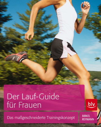 Der Lauf-Guide für Frauen