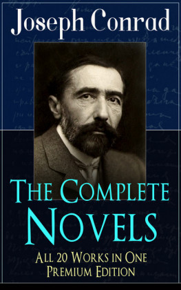 The Complete Novels of Joseph Conrad - All 20 Works in One Premium Edition