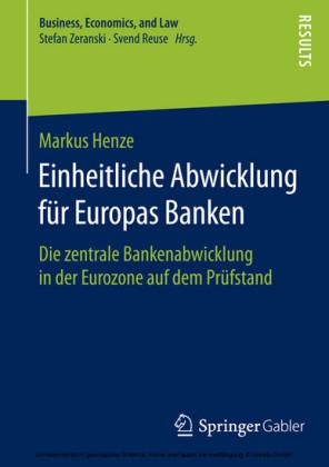 Einheitliche Abwicklung für Europas Banken