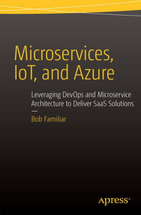 Microservices, IoT and Azure