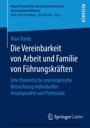 Die Vereinbarkeit von Arbeit und Familie von Führungskräften