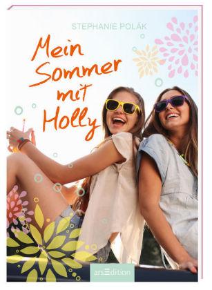 Mein Sommer mit Holly