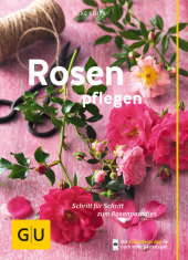 Rosen pflegen Cover