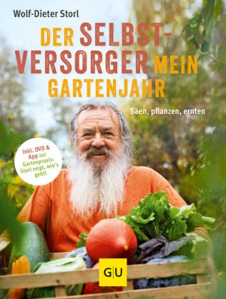 Der Selbstversorger: Mein Gartenjahr, m. DVD