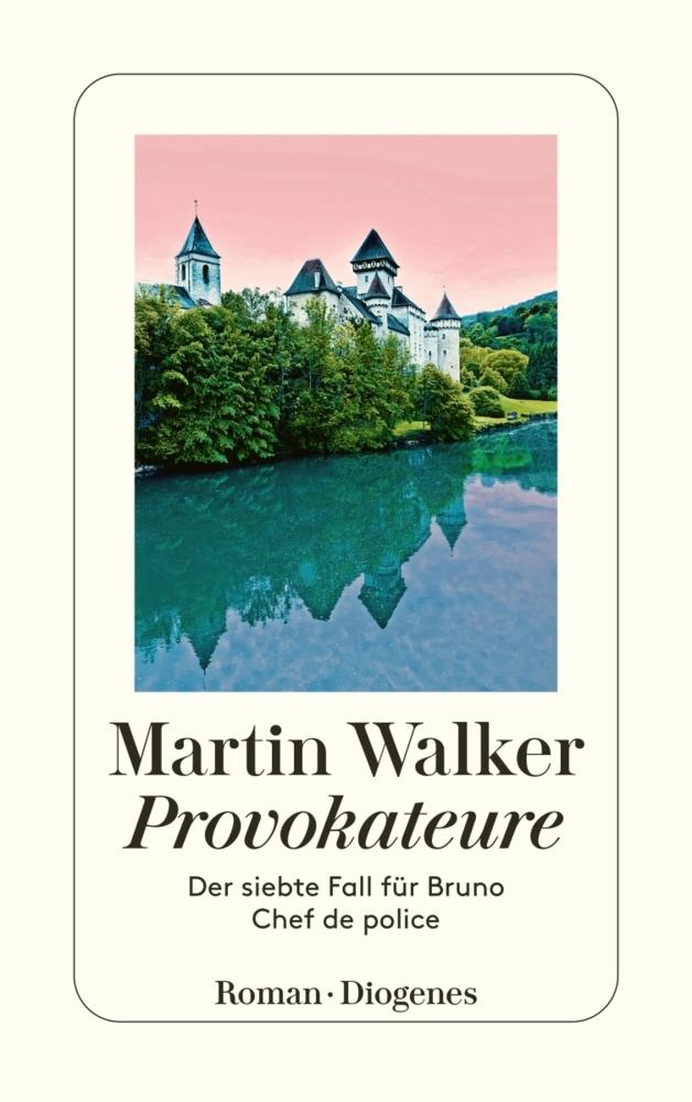 Martin Walker Band 7: Provokateure