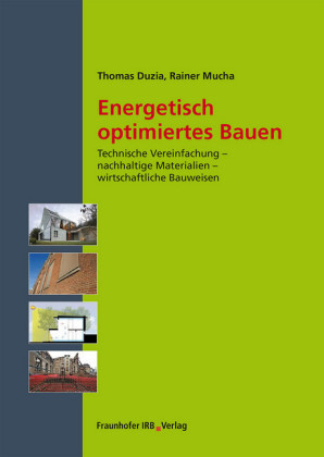 Energetisch optimiertes Bauen.