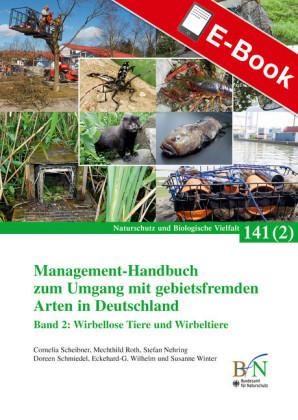 Management-Handbuch zum Umgang mit gebietsfremden Arten in Deutschland, Band 2