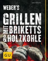 Weber's Grillen mit Briketts & Holzkohle Cover